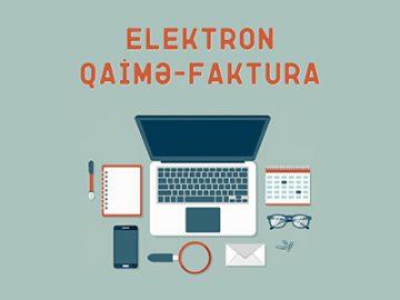 E-Qaimə tarixi, Elektron qaimə-faktura, E-qaimə elektron qaimə-faktura E-qaimə