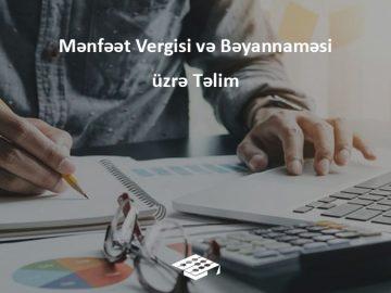 Mənfəət Vergisi və Bəyannaməsi üzrə təlim